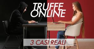 Le Truffe Online Più Diffuse: 3 Casi Realmente Accaduti - Blog Assaperlo
